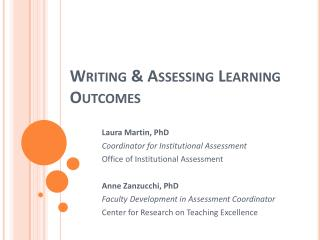Writing & Assessing Learning Outcomes