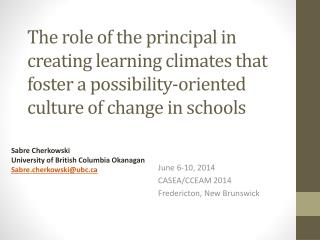 June  6-10 , 2014 CASEA/CCEAM 2014 Fredericton, New Brunswick