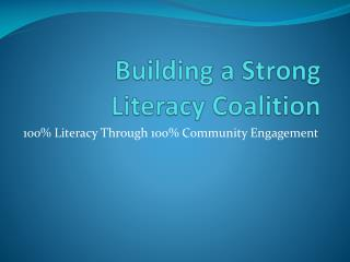 Building a Strong Literacy Coalition