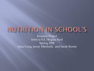 Nutrition in school's