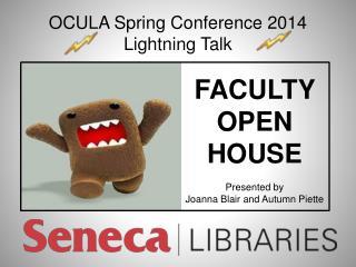 OCULA Spring Conference 2014 Lightning Talk