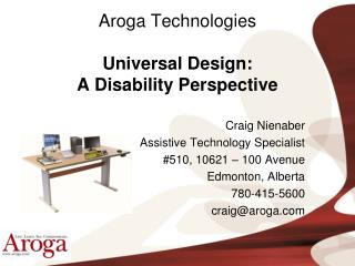 Aroga Technologies Universal Design: A Disability Perspective