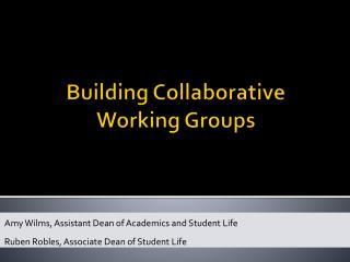 Building Collaborative Working Groups