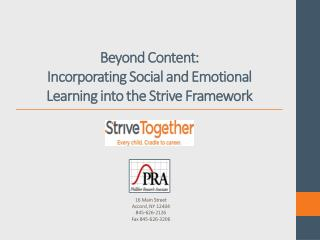 Beyond Content: Incorporating Social and Emotional Learning into the Strive Framework