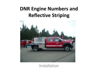 DNR  Engine Numbers and Reflective Striping