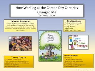 How Working at the Canton Day Care Has Changed Me   Kristy  LeValley      CBL 100