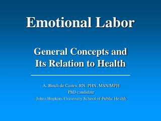 Emotional Labor  General Concepts and Its Relation to Health