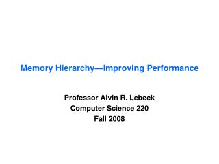 Memory Hierarchy—Improving Performance