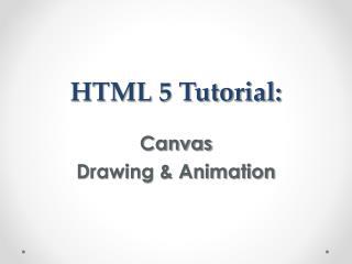 HTML 5 Tutorial:
