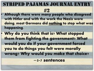 Striped Pajamas Journal Entry #2