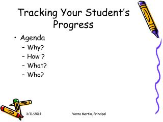 Tracking Your Student s Progress