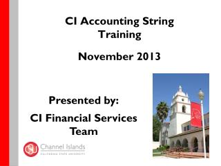 CI Accounting String Training November 2013