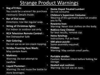 Strange Product Warnings