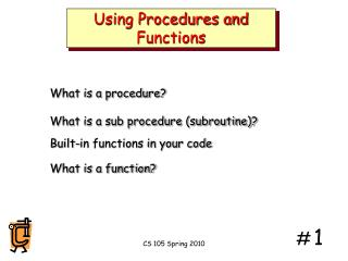 Using Procedures and Functions