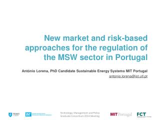 New market and risk-based approaches for the regulation of the MSW sector in Portugal