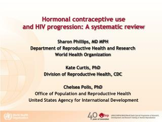 Hormonal contraceptive use  and HIV progression: A systematic review