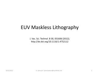 EUV  Maskless  Lithography