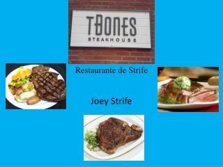 Restaurante  de Strife