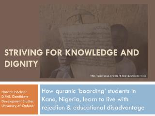 Striving for knowledge and dignity