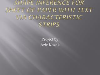 Shape inference for sheet of paper with text via characteristic strips