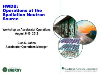 HWDB: Operations at the  Spallation Neutron Source