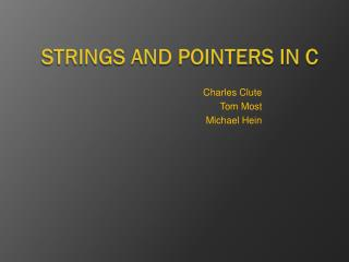 Strings and Pointers in C