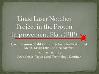 Linac Laser Notcher Project in the Proton Improvement Plan (PIP)