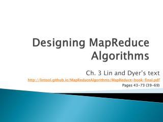 Designing MapReduce Algorithms