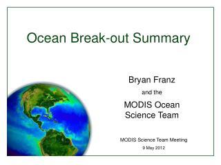 Ocean Break-out Summary