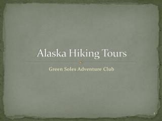 Alaska Hiking Tours