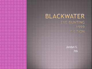 Blackwater  Eve Bunting 1999 Fiction