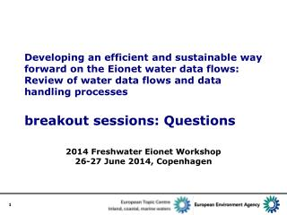 2014 Freshwater Eionet Workshop 26-27 June 2014,  Copenhagen