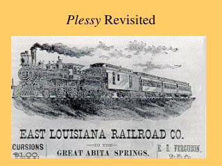 Plessy Revisited