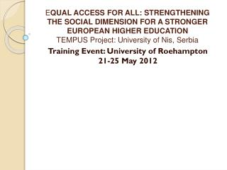 Training Event: University of Roehampton 21-25 May 2012
