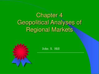 Chapter 4 Geopolitical Analyses of Regional Markets
