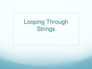 Looping Through Strings
