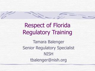 Respect of Florida Regulatory Training