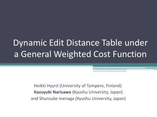 Dynamic Edit Distance Table under  a General Weighted Cost Function