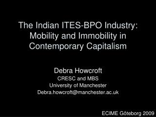 The Indian ITES-BPO Industry