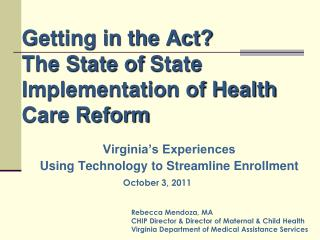Getting in the Act?  The State of State Implementation of Health Care Reform