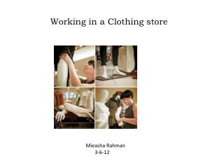 Working in a Clothing store