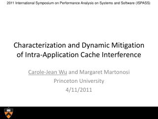 Characterization and Dynamic Mitigation of Intra-Application Cache Interference