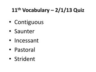 11 th  Vocabulary  –  2/1/13  Quiz