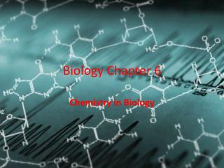 Biology Chapter 6