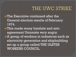 THE UWC STRIKE