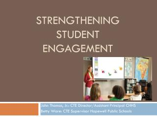 Strengthening student engagement