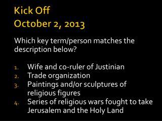 Kick Off October 2, 2013