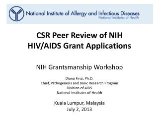 CSR Peer Review of NIH  HIV/AIDS Grant Applications