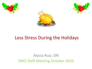 Less  Stress  During the Holidays