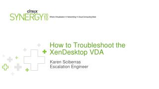 How to Troubleshoot the XenDesktop VDA